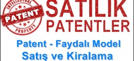 Patent – Faydalı Model Satış ve Kiralama